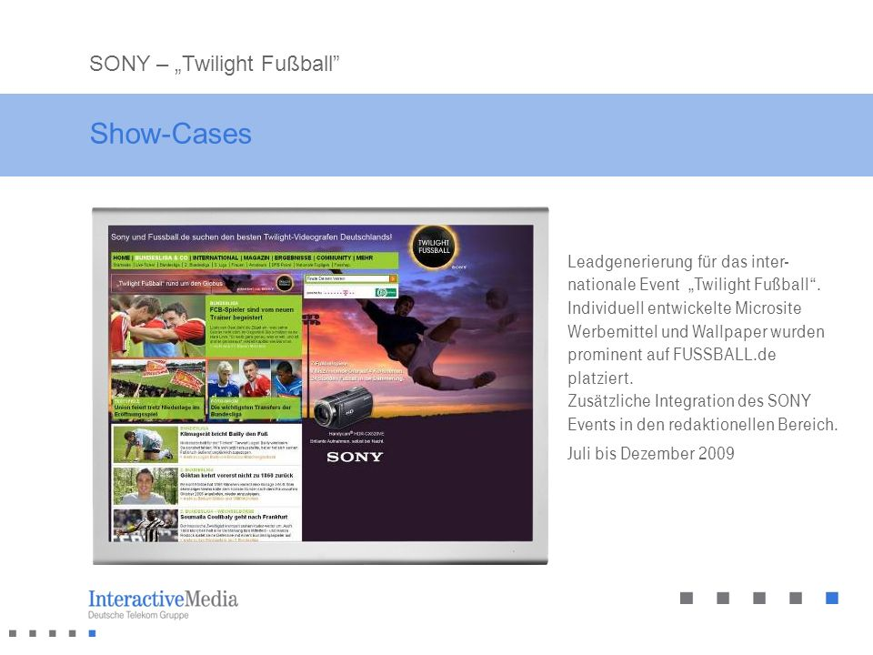 "Show-Cases SONY – ""Twilight Fußball"