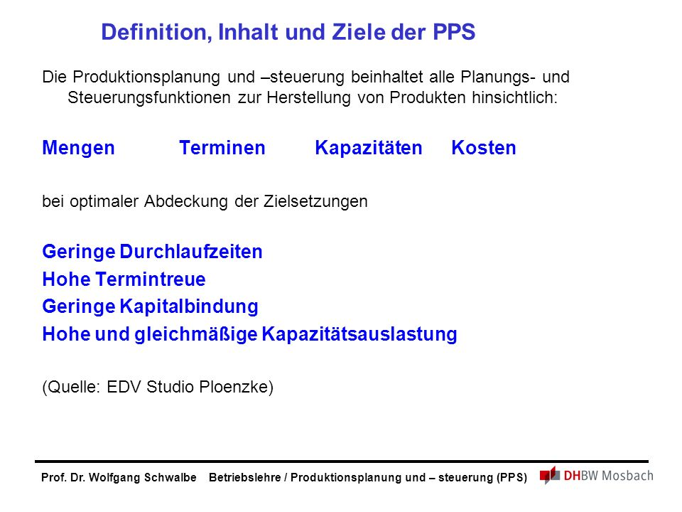 Definition, Inhalt und Ziele der PPS