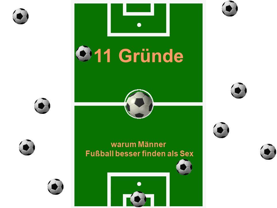 Fußball besser finden als Sex