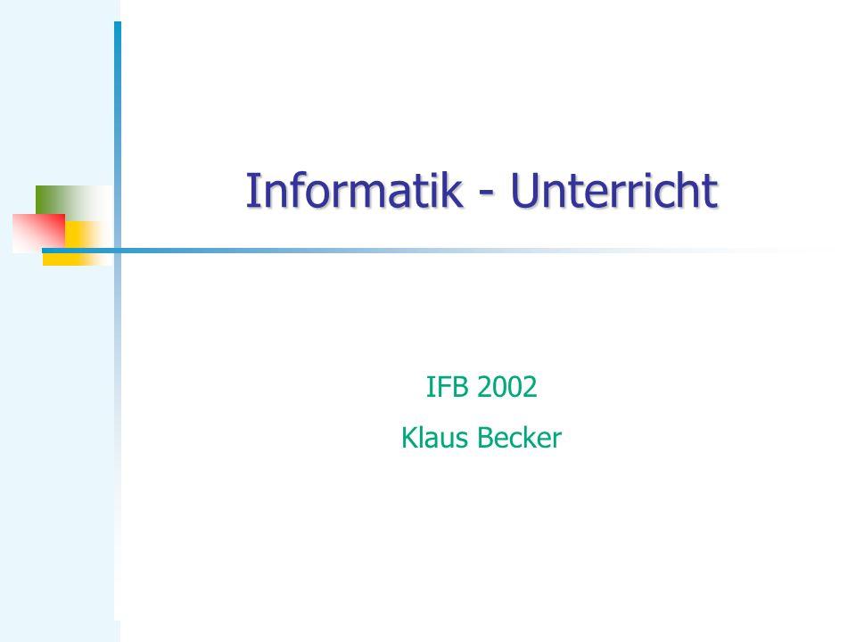 Informatik - Unterricht
