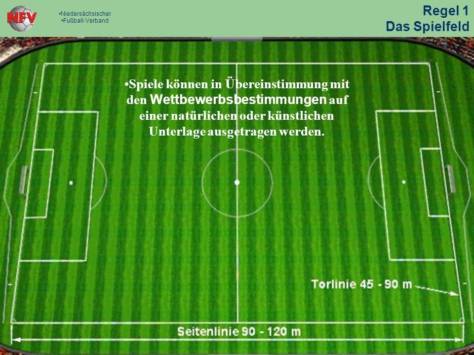 Regel 1 Das Spielfeld. Niedersächsischer. Fußball-Verband.