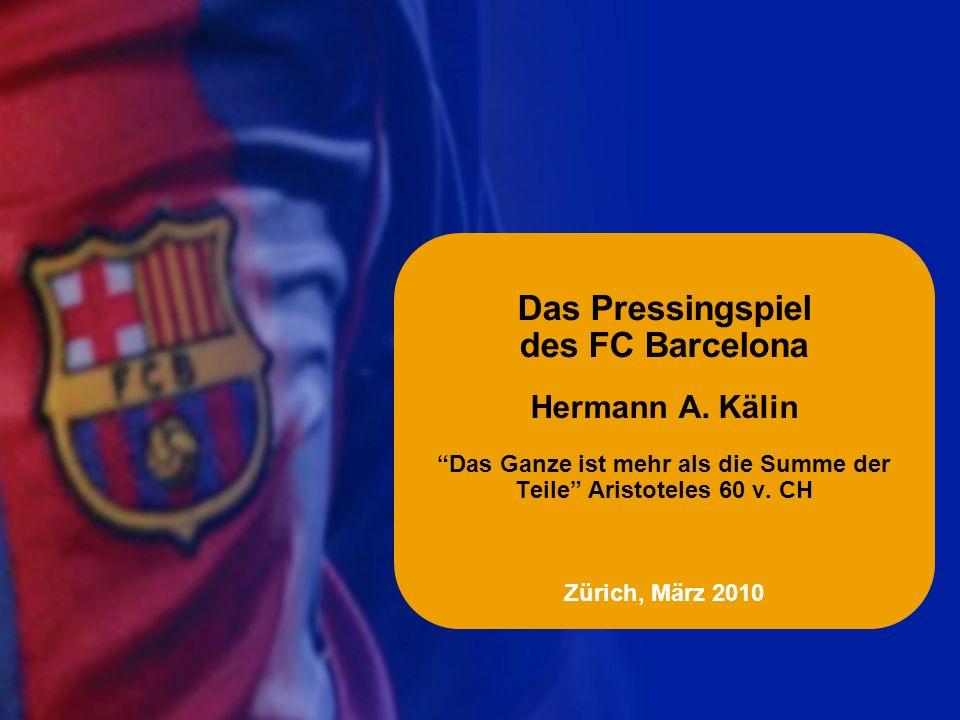 Das Pressingspiel des FC Barcelona Hermann A