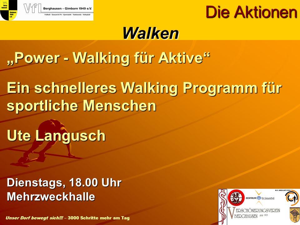 """Die Aktionen Walken. """"Power - Walking für Aktive Ein schnelleres Walking Programm für sportliche Menschen Ute Langusch."""