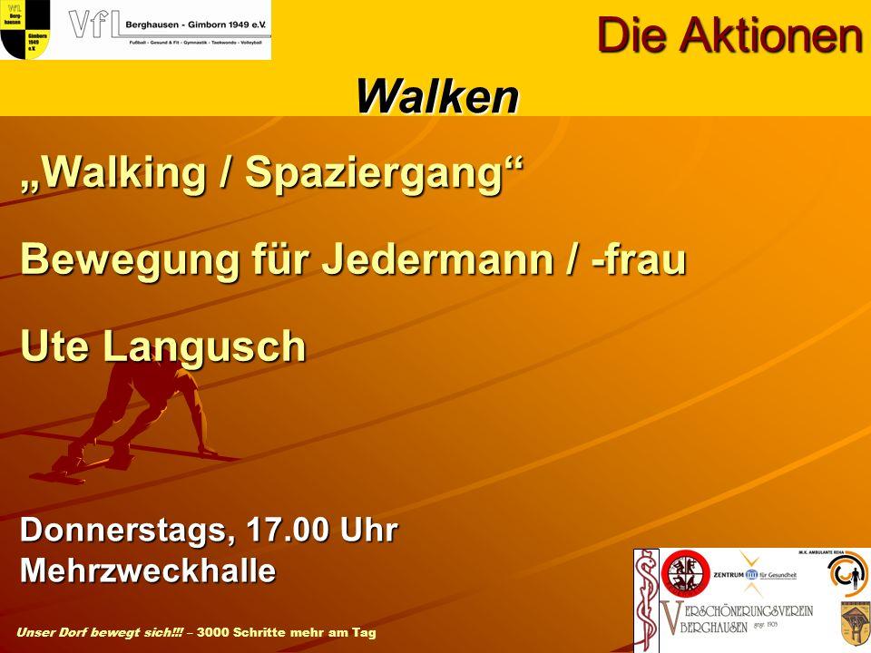 """Walking / Spaziergang Bewegung für Jedermann / -frau Ute Langusch"