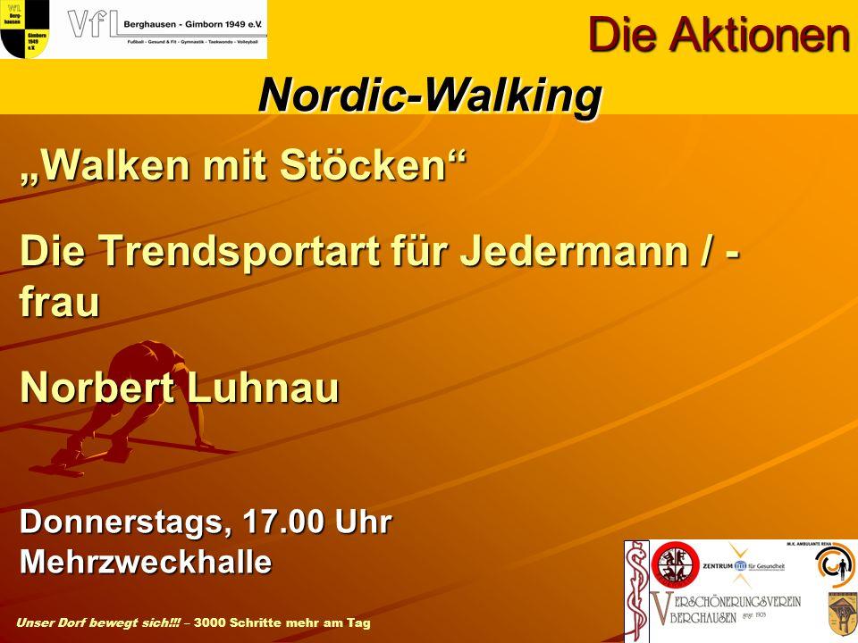 Die Aktionen Nordic-Walking