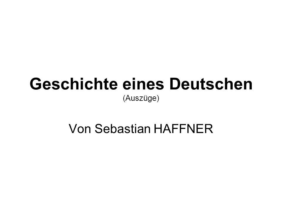 Geschichte eines Deutschen (Auszüge)