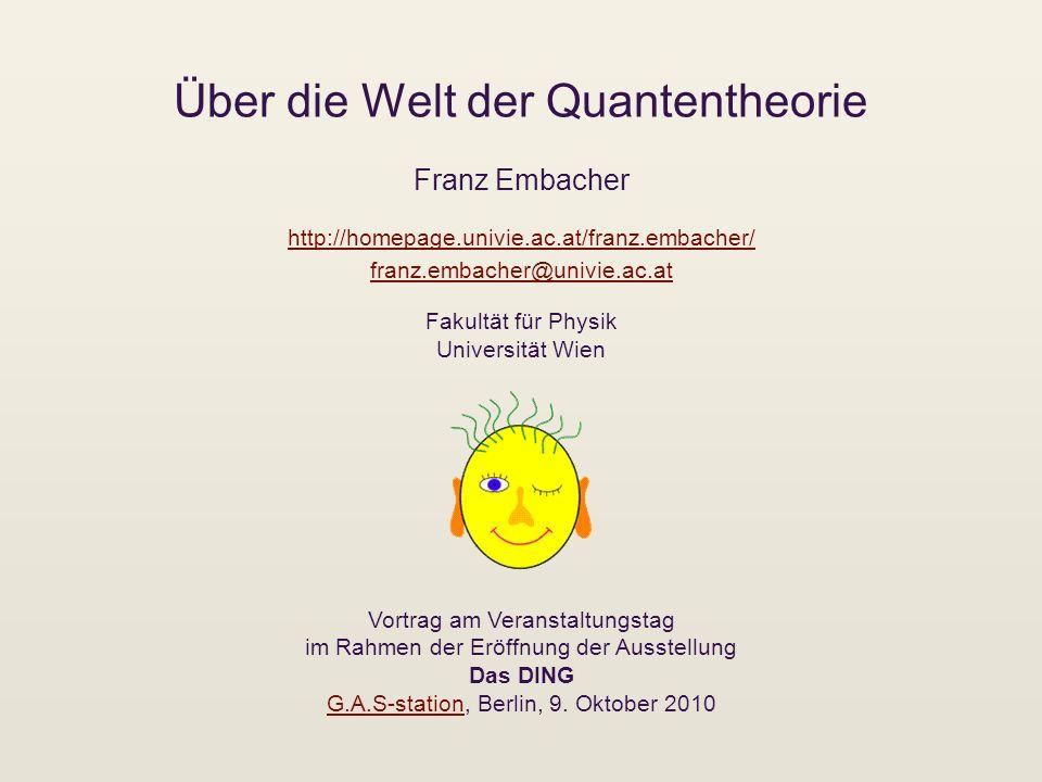 Über die Welt der Quantentheorie