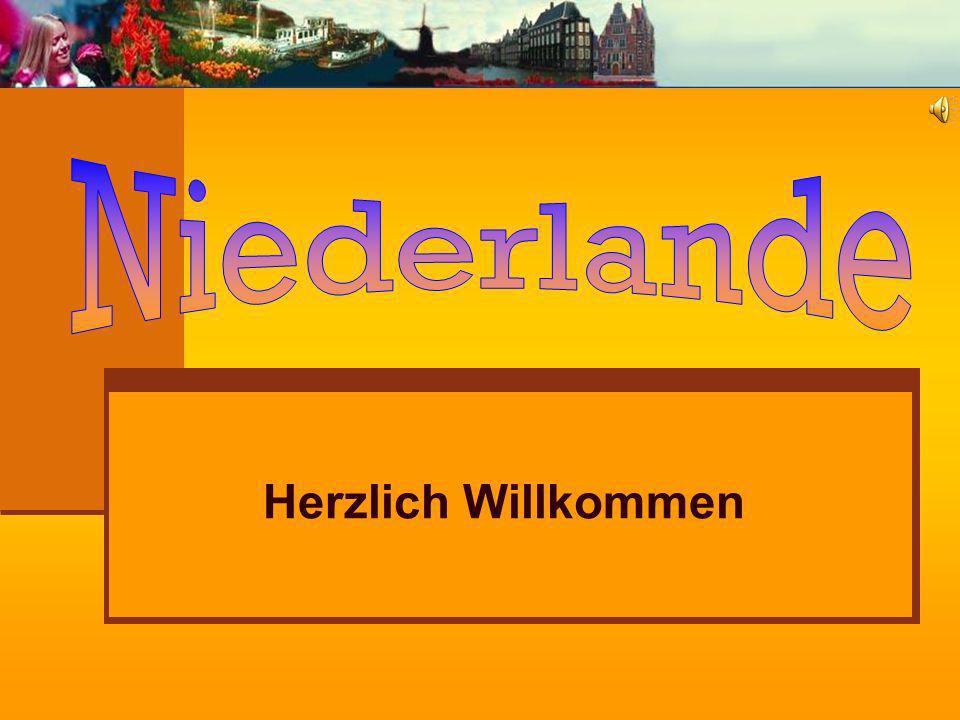 Niederlande Herzlich Willkommen