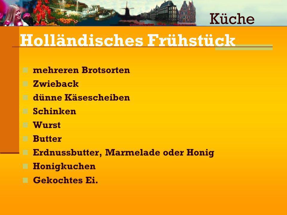 Holländisches Frühstück