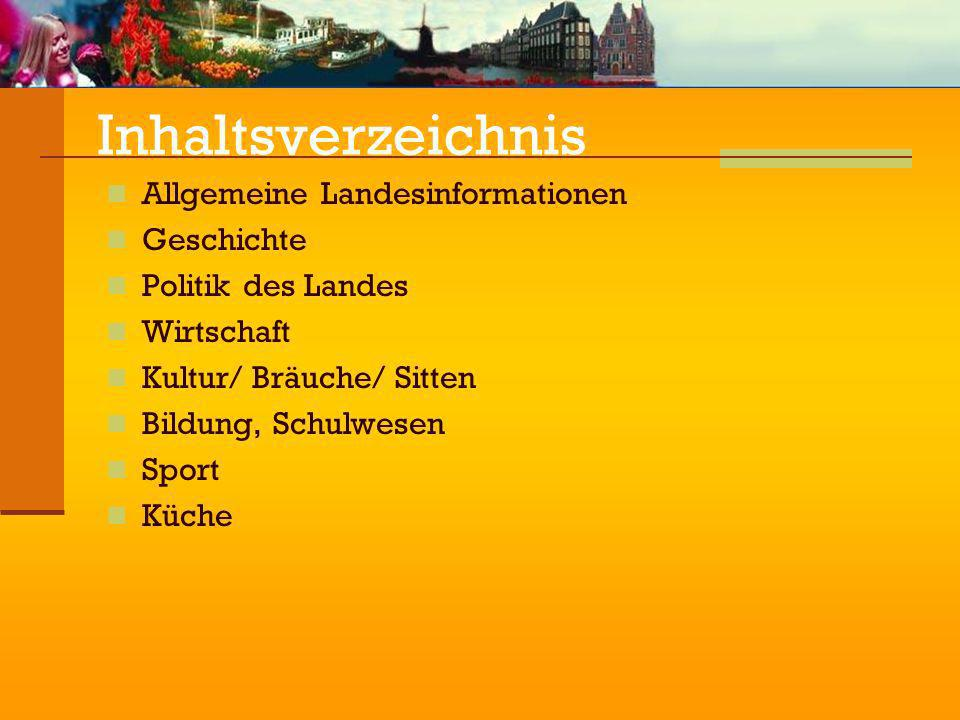 Inhaltsverzeichnis Allgemeine Landesinformationen Geschichte
