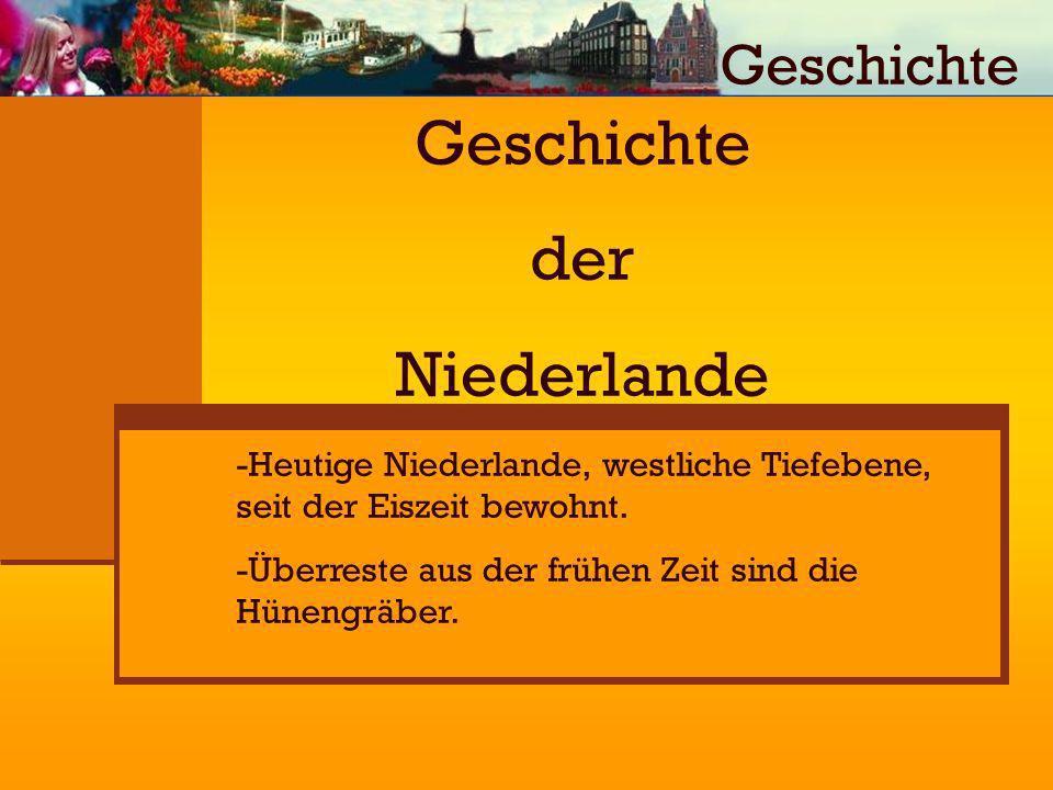 Geschichte der Niederlande Geschichte
