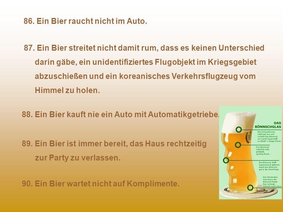86. Ein Bier raucht nicht im Auto.