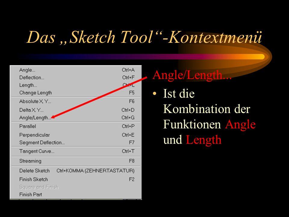 "Das ""Sketch Tool -Kontextmenü"