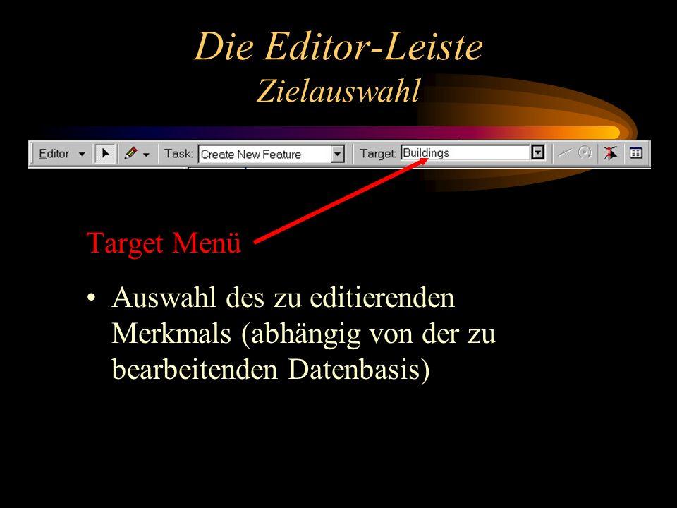 Die Editor-Leiste Zielauswahl