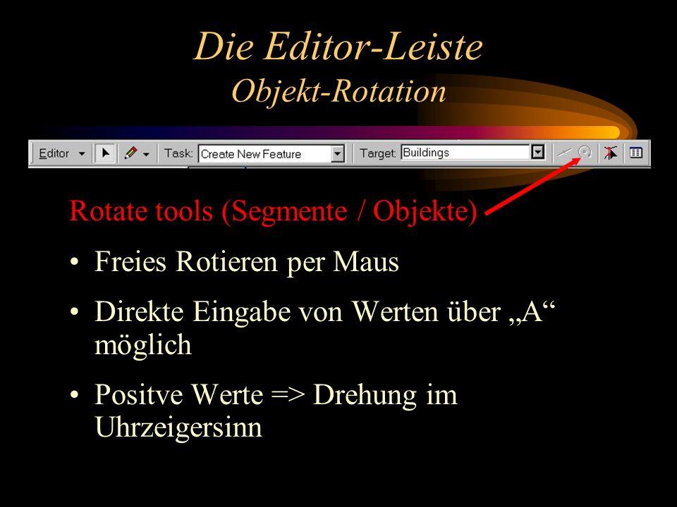 Die Editor-Leiste Objekt-Rotation