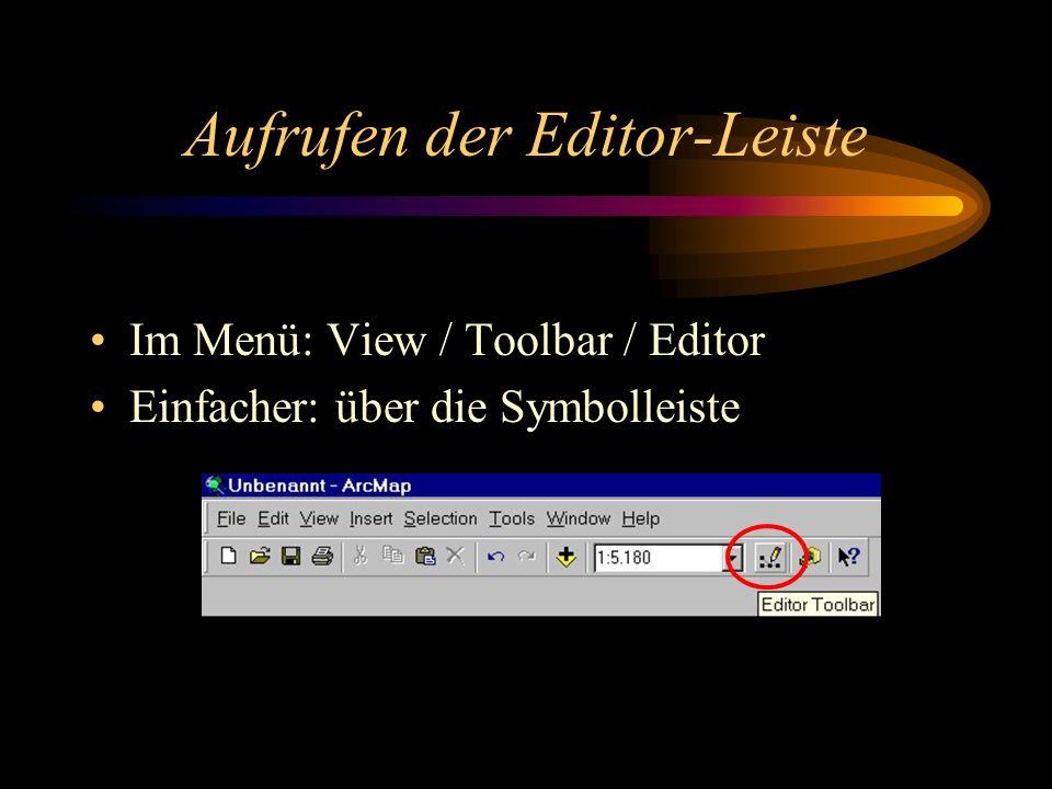 Aufrufen der Editor-Leiste