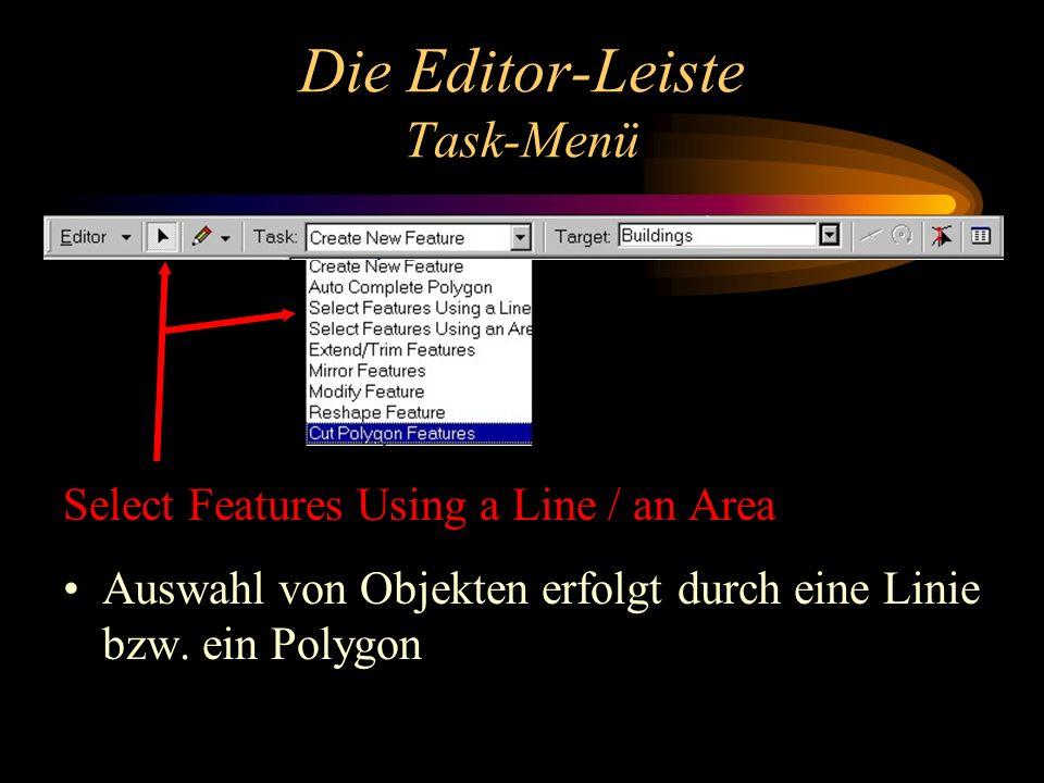 Die Editor-Leiste Task-Menü