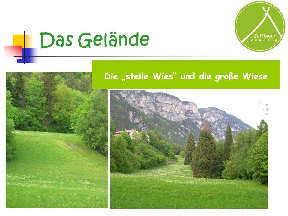 """Die """"steile Wies und die große Wiese"""