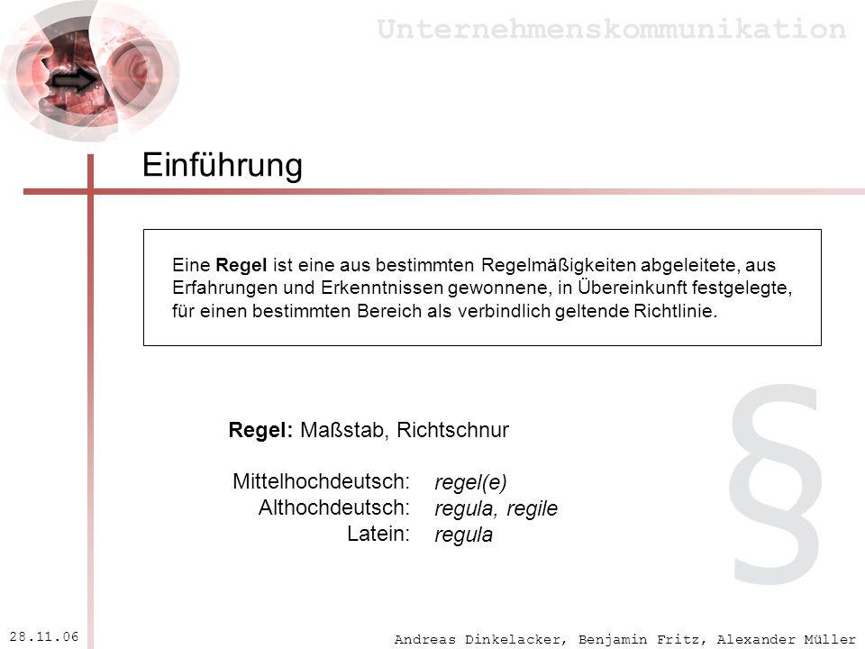 § Einführung Regel: Maßstab, Richtschnur