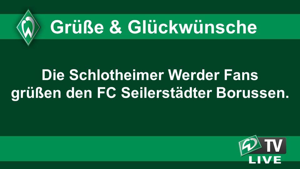 Die Schlotheimer Werder Fans grüßen den FC Seilerstädter Borussen.