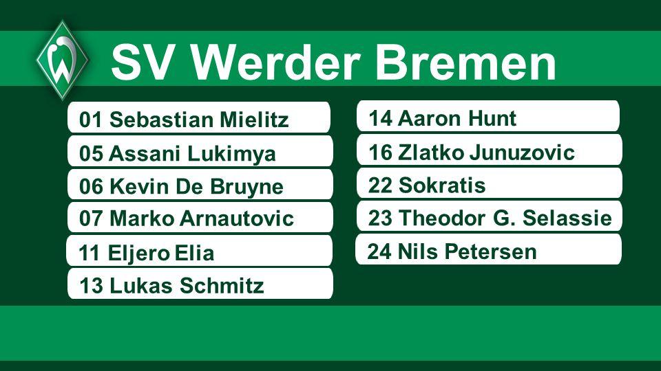 SV Werder Bremen 01 Sebastian Mielitz 14 Aaron Hunt 05 Assani Lukimya