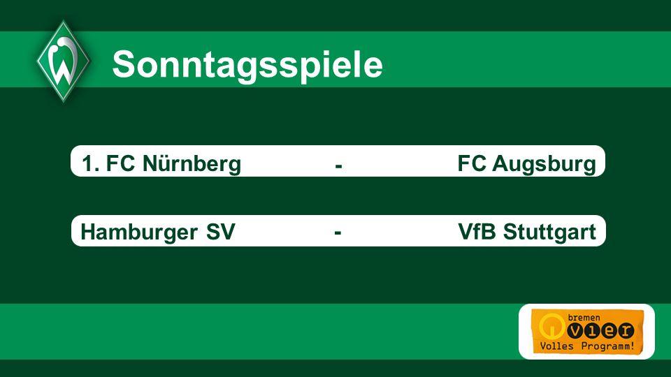 Sonntagsspiele 1. FC Nürnberg FC Augsburg - Hamburger SV -