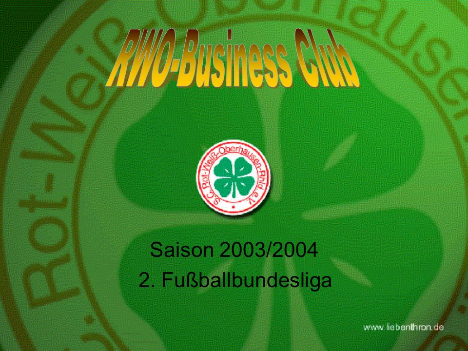 RWO-Business Club Saison 2003/ Fußballbundesliga