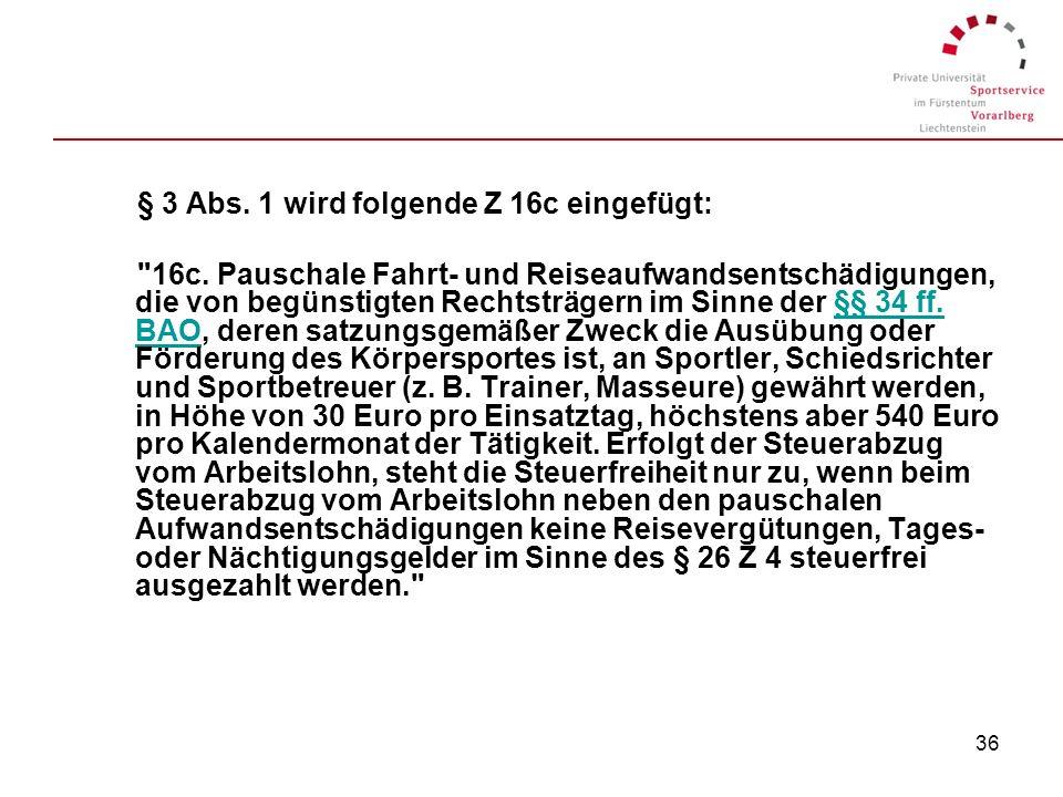 § 3 Abs. 1 wird folgende Z 16c eingefügt: