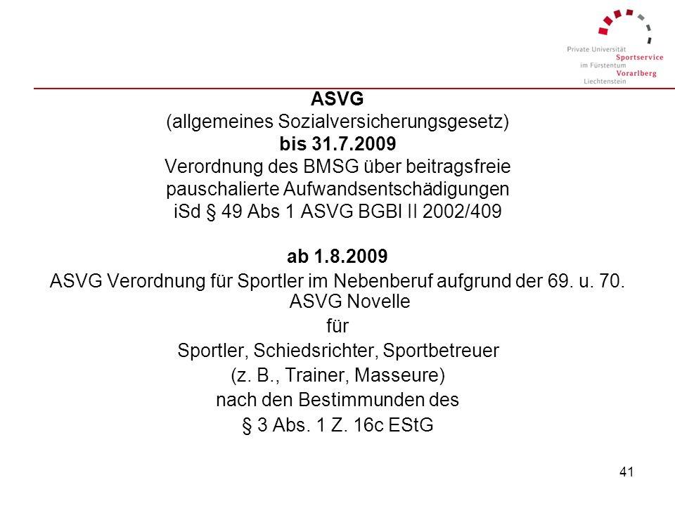 (allgemeines Sozialversicherungsgesetz) bis 31.7.2009