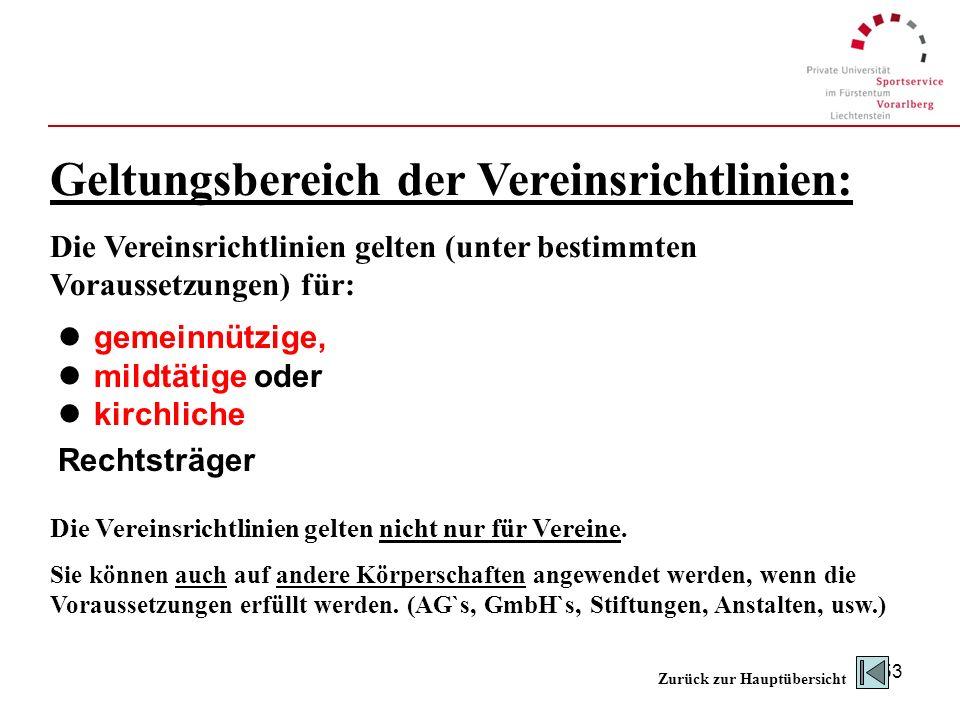 Geltungsbereich der Vereinsrichtlinien: