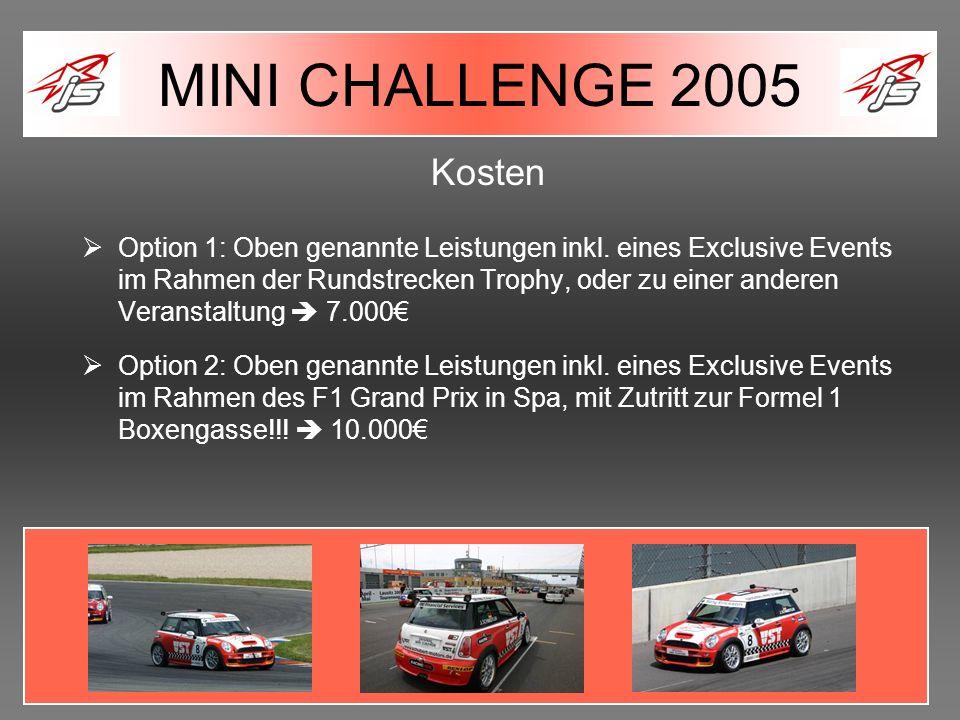 MINI CHALLENGE 2005 Kosten.