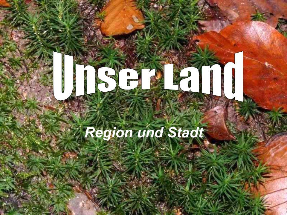 Unser Land Region und Stadt