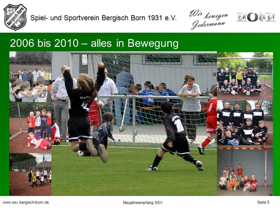 2006 bis 2010 – alles in Bewegung Seite 5