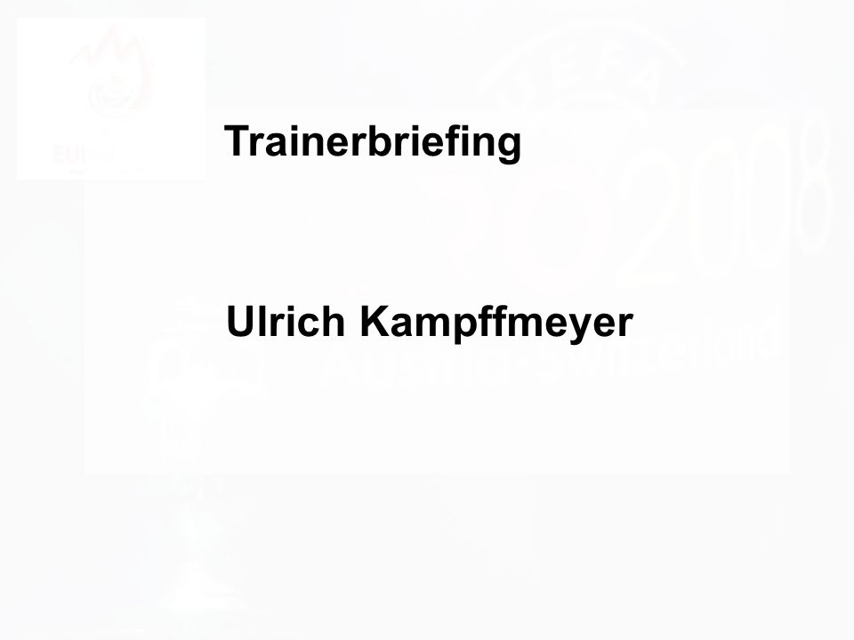 Trainerbriefing Ulrich Kampffmeyer PROJECT CONSULT