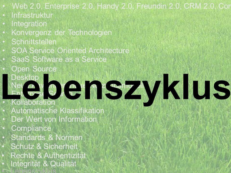 Web 2.0, Enterprise 2.0, Handy 2.0, Freundin 2.0, CRM 2.0, Com