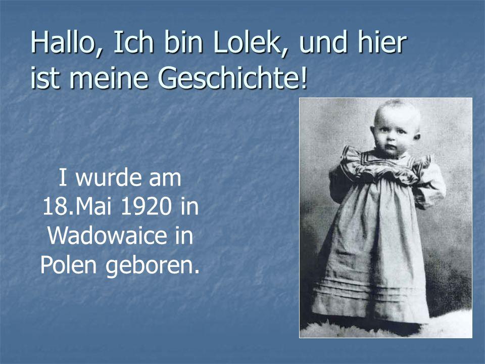 Hallo, Ich bin Lolek, und hier ist meine Geschichte!