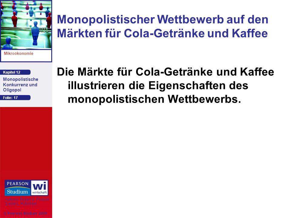 Monopolistischer Wettbewerb auf den Märkten für Cola-Getränke und Kaffee