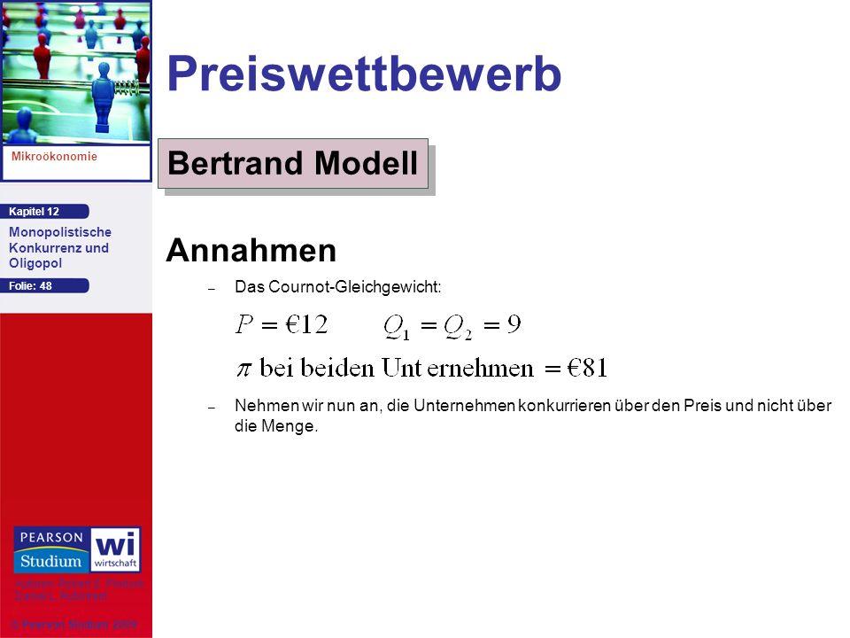 Preiswettbewerb Bertrand Modell Annahmen Das Cournot-Gleichgewicht: