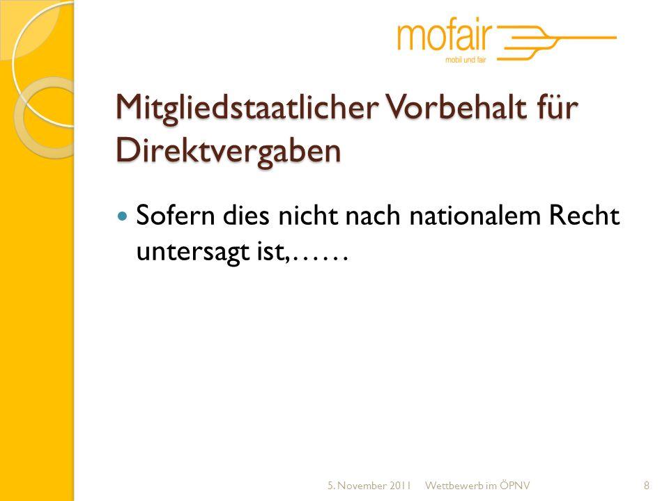 Mitgliedstaatlicher Vorbehalt für Direktvergaben