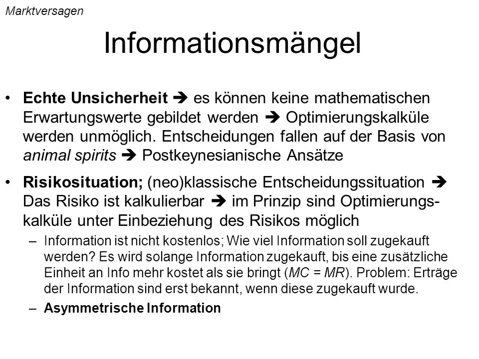 Marktversagen Informationsmängel.
