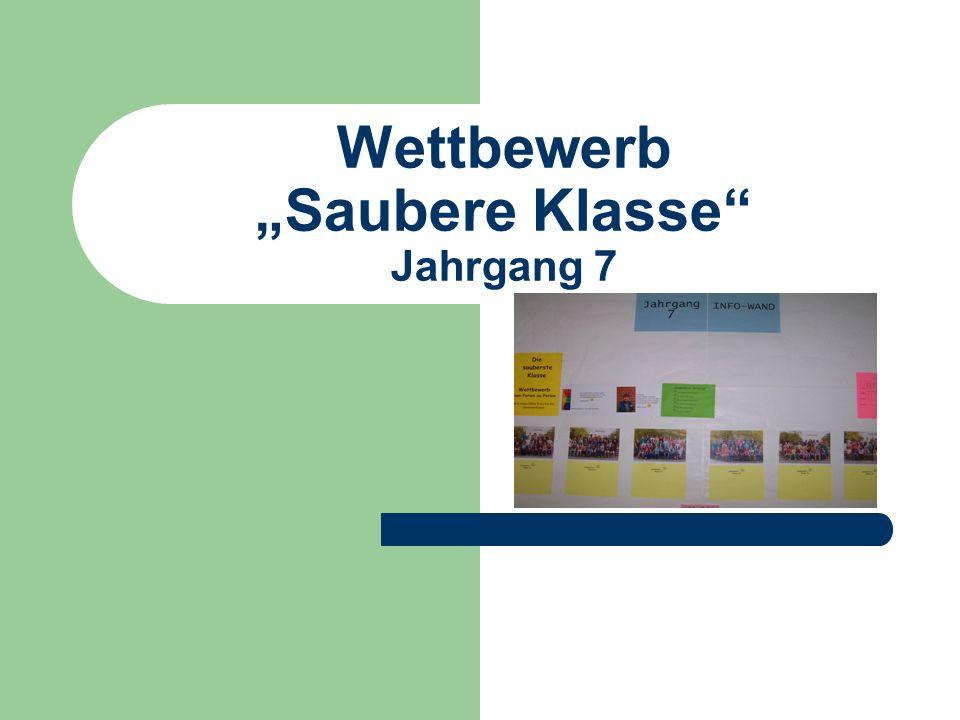 """Wettbewerb """"Saubere Klasse Jahrgang 7"""