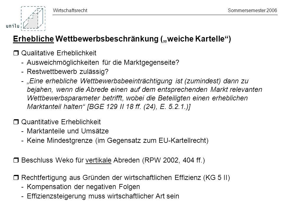 """Erhebliche Wettbewerbsbeschränkung (""""weiche Kartelle )"""