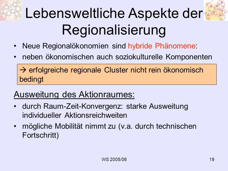 Lebensweltliche Aspekte der Regionalisierung