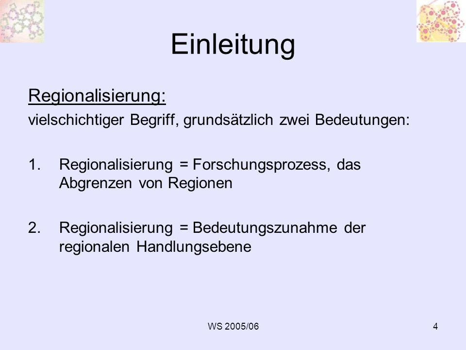 Einleitung Regionalisierung: