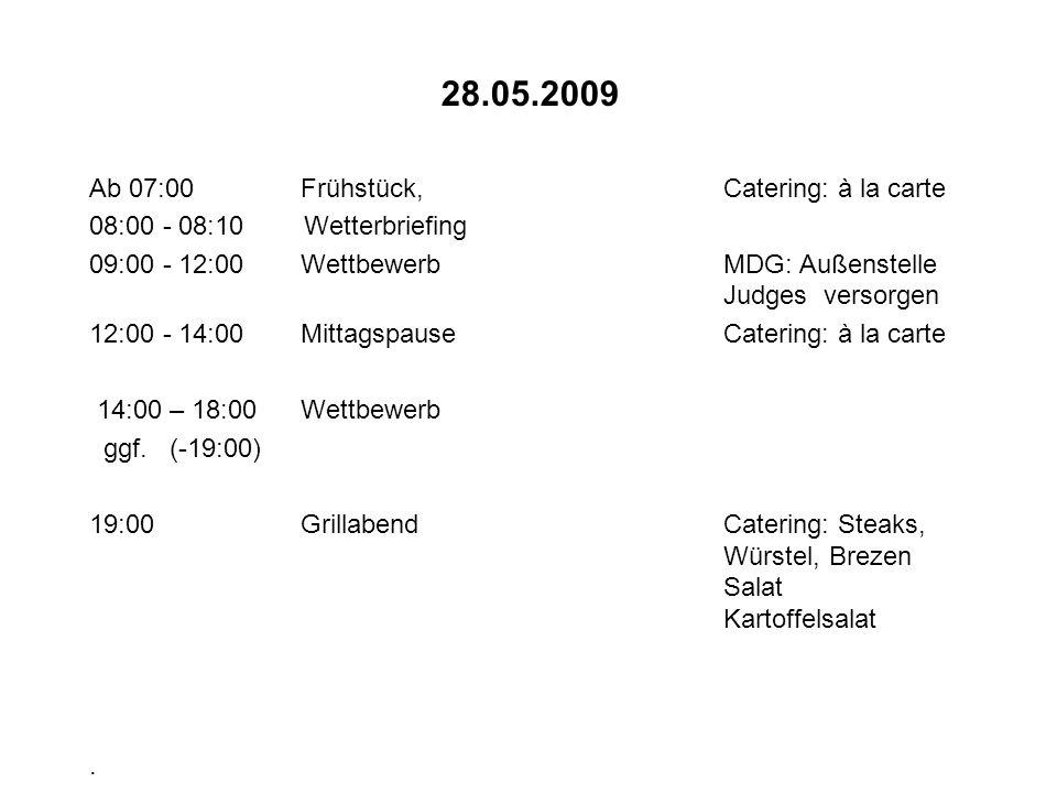 28.05.2009 Ab 07:00 Frühstück, Catering: à la carte