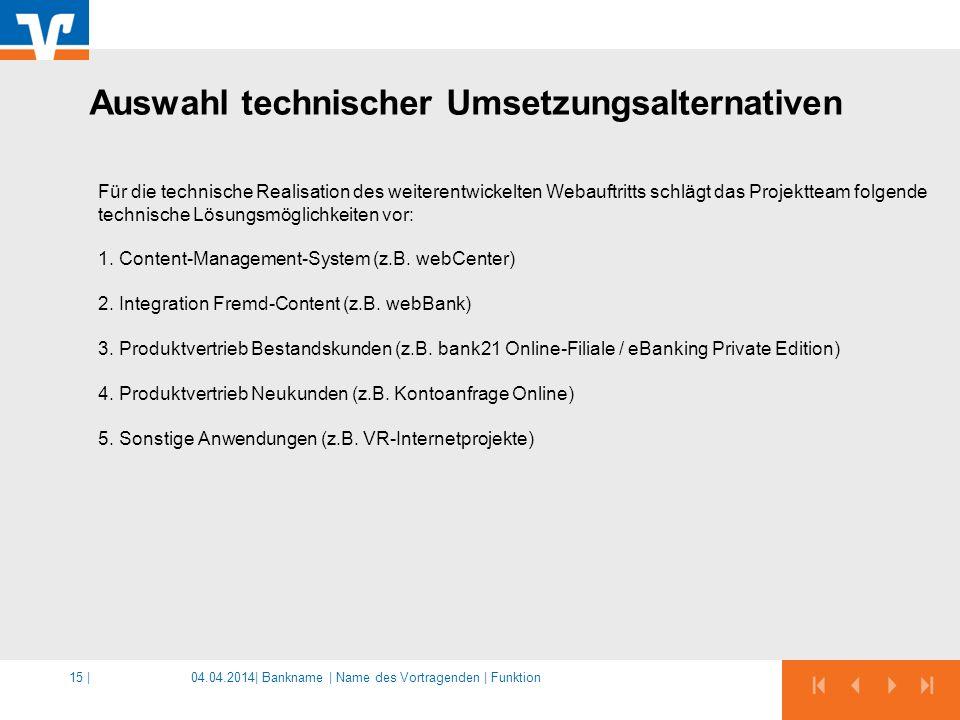 Auswahl technischer Umsetzungsalternativen