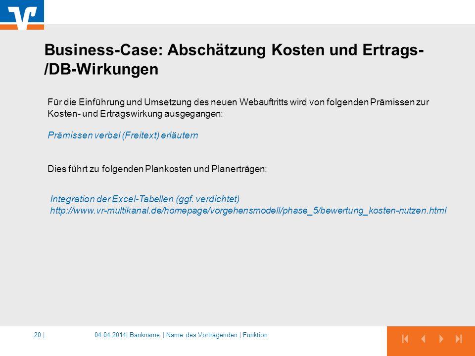 Business-Case: Abschätzung Kosten und Ertrags-/DB-Wirkungen