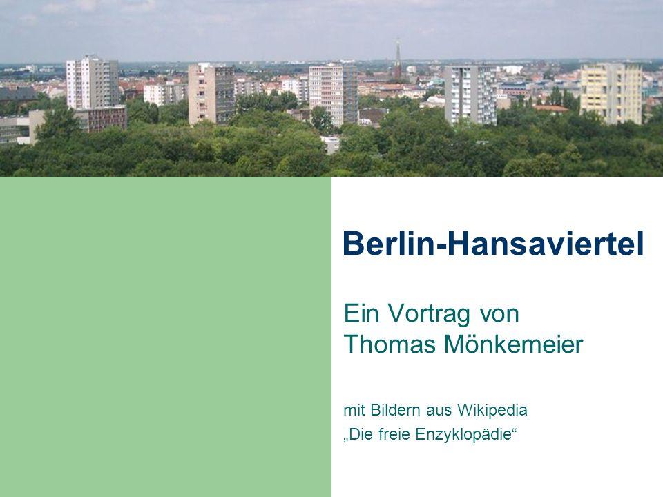 Berlin-Hansaviertel Ein Vortrag von Thomas Mönkemeier