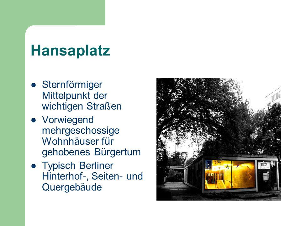 Hansaplatz Sternförmiger Mittelpunkt der wichtigen Straßen