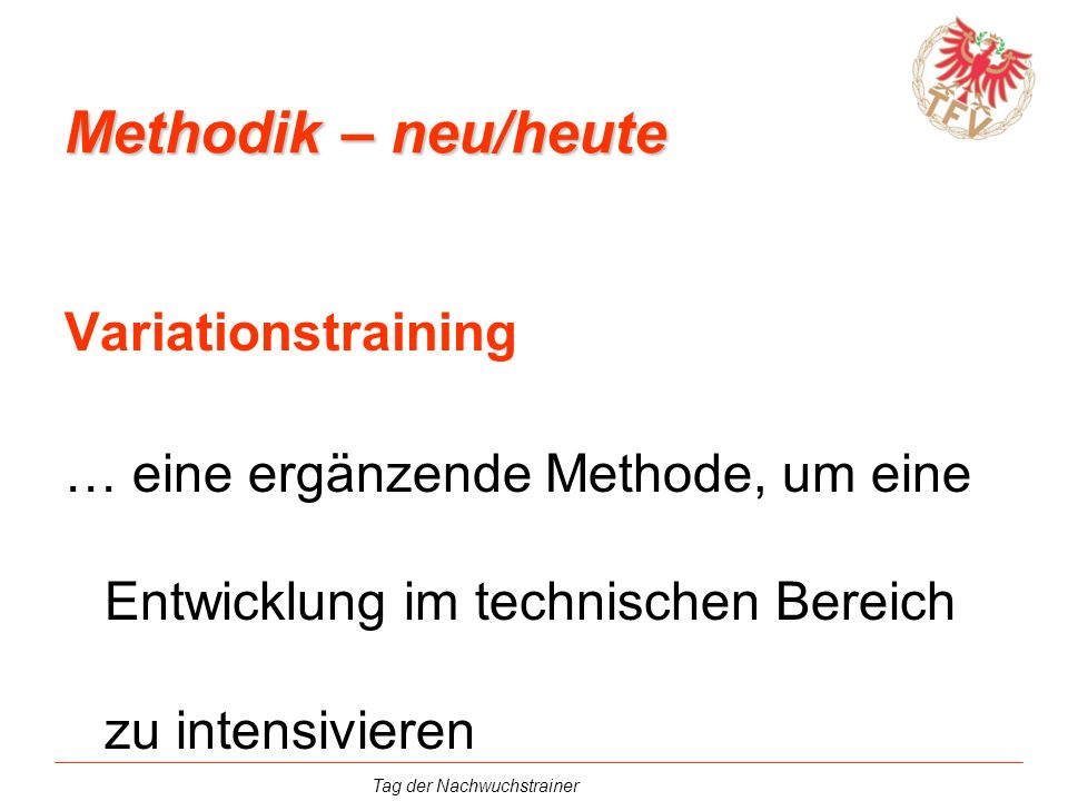 Methodik – neu/heute Variationstraining
